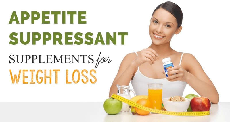 Appetite Suppressant Supplements to Lose Weight