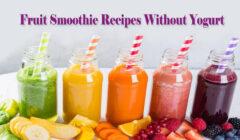 Fruit Smoothie Recipes Without Yogurt